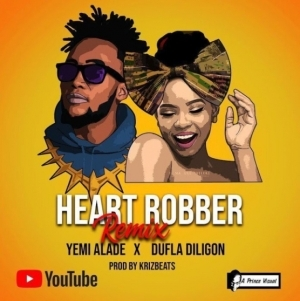 Yemi Alade - Heart Robber (Remix) ft. Dufla Diligon